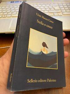 STELLA O CROCE GIAN MAURO COSTA Sellerio editore Palermo 2018
