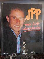 JPP mes buts dans la vie Jean-Pierre PAPIN SOLAR 1993 ARTBOOK by PN