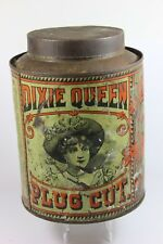 DIXIE QUEEN CUT PLUG ROUND TOBACCO TIN  ADVERTISING VINTAGE CANISTER