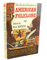 B. A. Botkin THE POCKET TREASURY OF AMERICAN FOLKLORE  1st Edition 1st Printing