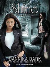 Shine 5 by Dannika Dark (2014, MP3 CD, Unabridged)