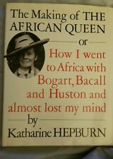 The Making Of The African Queen By Katharine Hepburn 1St Edition 1987