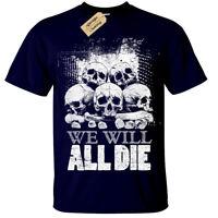 WE WILL ALL DIE T-Shirt Mens Skull Pile Goth Rock gothic skeleton skulls