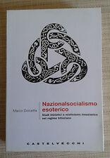 Nazionalsocialismo esoterico - Marco Dolcetta - Castelvecchi - 2008