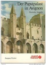 Der Papstpalast in Avignon, Deutsche Ausgabe, Jacques Favier