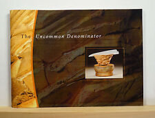 The Uncommon Denominator: A Tribute to Richard Hirsch 2004 SIGNED Pottery Art