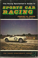 The Young Sportsman's Guide To Sports Car Racing  By  Harvey B.Janes