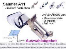 Säumer A11 Saumbreite zur AUSWAHL 2 mal um, UNIVERSALL passend   #HB2ff
