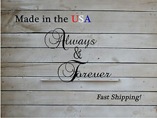 Always & Forever 3 pieces, Love Decor, Wedding, Valentine's Day Gift W1102
