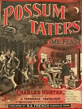 Possum & Taters by Charles Hunter 1900 Ragtime Music pub H.A. French Nashville