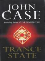 Trance State By John Case