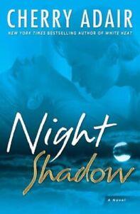 Brand New Book - Novel - Cherry Adair - Night Shadow: A Novel - Hardcover