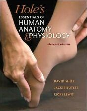Hole's Essentials Of Human Anatomy And Physiology by Shier