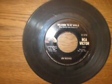 45 rpm vinyl record-Jim Reeves-Welcome To My World-I Guess I'm Crazy