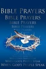 USED (VG) Bible Prayers: When God's People Speak by Krista Ringuette