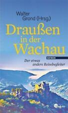 Draußen in der Wachau (2011, Gebundene Ausgabe)