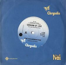 "THE HOUSEMARTINS - CARAVAN OF LOVE  7"" 45 VINYL SINGLE  Australia NM"