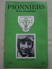 REVUE PIONNIERS N°91 AERONAUTIQUE JEAN ASSOLANT GUYNEMER SNCASO MIRAGE III 01