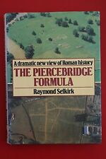 PIERCEBRIDGE FORMULA - DRAMATIC NEW VIEW OF ROMAN HISTORY Raymond Selkirk HC/DJ