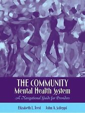 The Community Mental Health System : A Navigational Guide for Providers