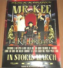 MR. KEE - 14 Kt Dreams, orig promotional poster, 2000, 18x24, EX, hip-hop, rap