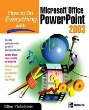 How to Do Everything with Microsoft Office PowerPoint 2003 (How to Do-ExLibrary