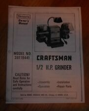SEARS CRAFTSMAN 1/2 HP GRINDER OWNERS MANUAL 397.19441 19441