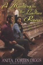 A Meeting in the Ladies Room by Anita D Diggs Hardcover