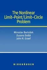 The Nonlinear Limit-Point/Limit-Circle Problem by John R. Graef, Zuzana Doslá...