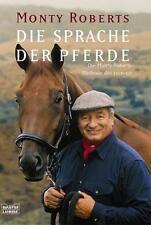 Die Sprache der Pferde von Monty Roberts (2005, Taschenbuch)