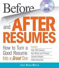Before and After Resumes with CD: How to Turn a Good Resume Into a Great One