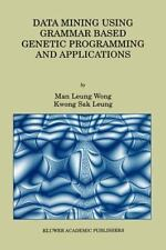 Data Mining Using Grammar Based Genetic Programming and Applications 3 by Man...