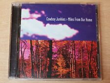 Cowboy Junkies/Miles from Our Home/1998 CD Album