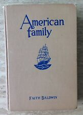 American Family 1935 by Faith Baldwin Hardcover Vintage Book