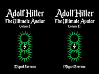 Adolf Hitler: The Ultimate Avatar by Miguel Serrano 2 Volume Paperback Books