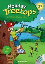 Holiday Treetops. Student's book. Per la 2ª classe elementare. Con CD-ROM