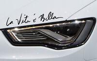La Vita e Bella Aufkleber Auto Sticker Spruch Signatur Das Leben ist schön JDM