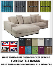MADE TO MEASURE CUSHIONS 0R COVERS  JUMBO CORD FOR DOMESTIC & GARDEN FURNITURE