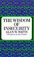 The Wisdom of Insecurity Watts, Alan W. Paperback