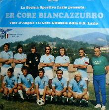 "ER CORE BIANCAZZURRO CORO UFFICIALE SS LAZIO 1973-1974 - DRIBBLING SIGLA TV 7"""
