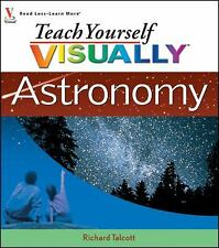 Teach Yourself VISUALLY Astronomy by Talcott, Richard in Used - Very Good