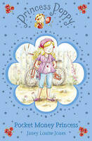 Princess Poppy: Pocket Money Princess by Janey Louise Jones (Paperback) New Book