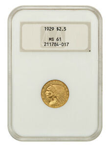1929 $2 1/2 NGC MS61 (OH) Old NGC Holder - 2.50 Indian Gold Coin