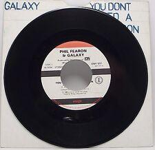 "PHIL FEARON & GALAXY : YOU DON'T NEED A REASON 7"" Vinyl Single 45rpm VG"