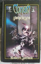CONAN ZWYCIEZCA Robert Jordan | Polish book | Hardback 1998 Conan the Victorious