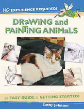 Drawing and Painting Animals: An Easy Guide to Ge... by Johnson, Cathy Paperback