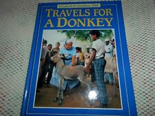 Travels For A Donkey, 1990 Book.