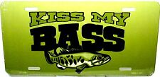 Kiss My Bass Fishing License Plate Novelty New Aluminum  Auto Tag Mde in USA1336