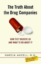 The Truth About the Drug Companies: How They Deceive Us and What to Do-ExLibrary
