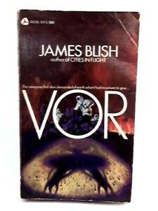 VOR (A Cities in Flight Novel) (James Blish - 1970) (ID:66258)